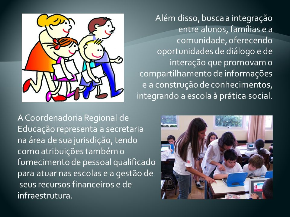 Além disso, busca a integração entre alunos, famílias e a comunidade, oferecendo oportunidades de diálogo e de interação que promovam o compartilhamento de informações e a construção de conhecimentos, integrando a escola à prática social.