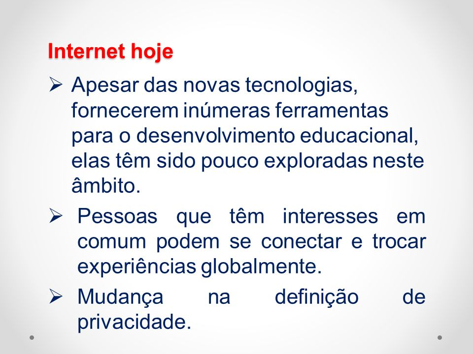 Internet hoje