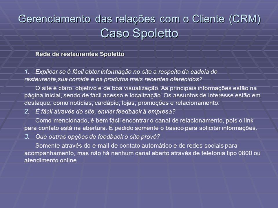 Gerenciamento das relações com o Cliente (CRM) Caso Spoletto