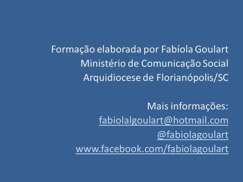 Formação elaborada por Fabíola Goulart