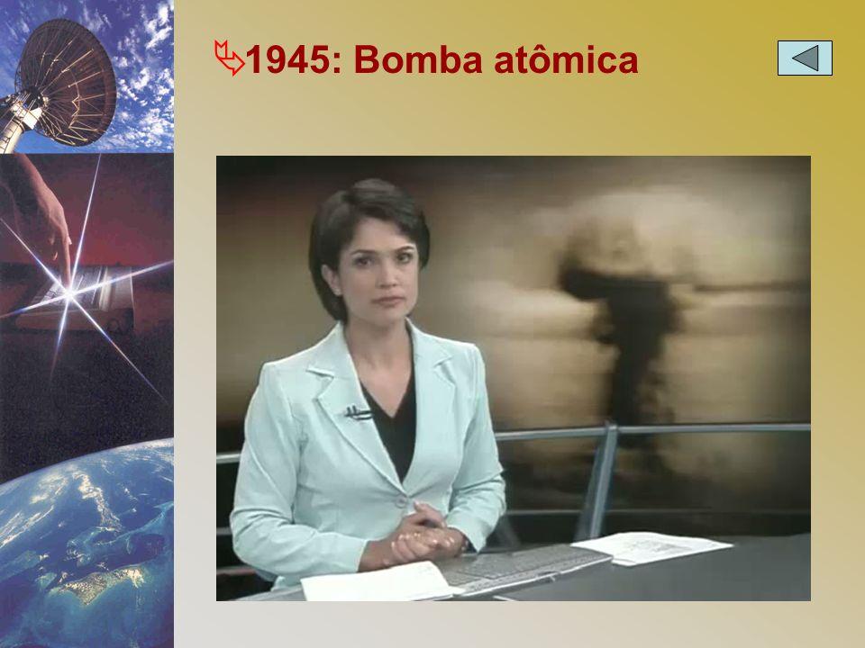 1945: Bomba atômica