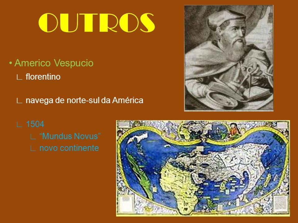 OUTROS • Americo Vespucio ∟ florentino