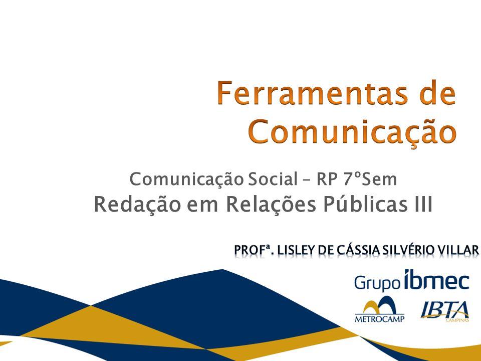 Comunicação Social – RP 7ºSem Redação em Relações Públicas III