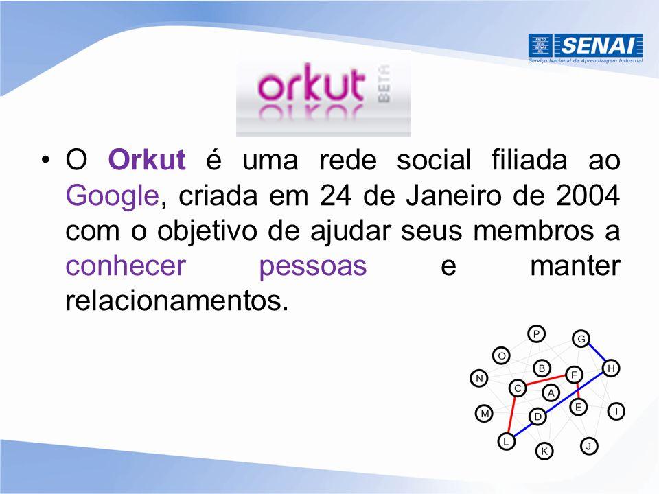 O Orkut é uma rede social filiada ao Google, criada em 24 de Janeiro de 2004 com o objetivo de ajudar seus membros a conhecer pessoas e manter relacionamentos.