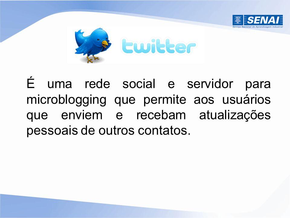 É uma rede social e servidor para microblogging que permite aos usuários que enviem e recebam atualizações pessoais de outros contatos.
