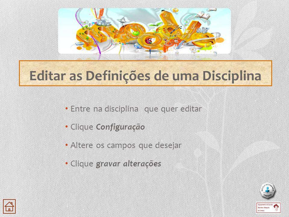 Editar as Definições de uma Disciplina