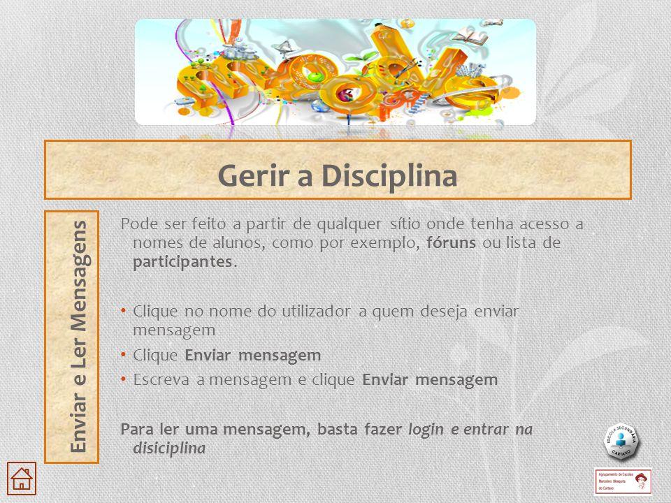 Gerir a Disciplina Enviar e Ler Mensagens