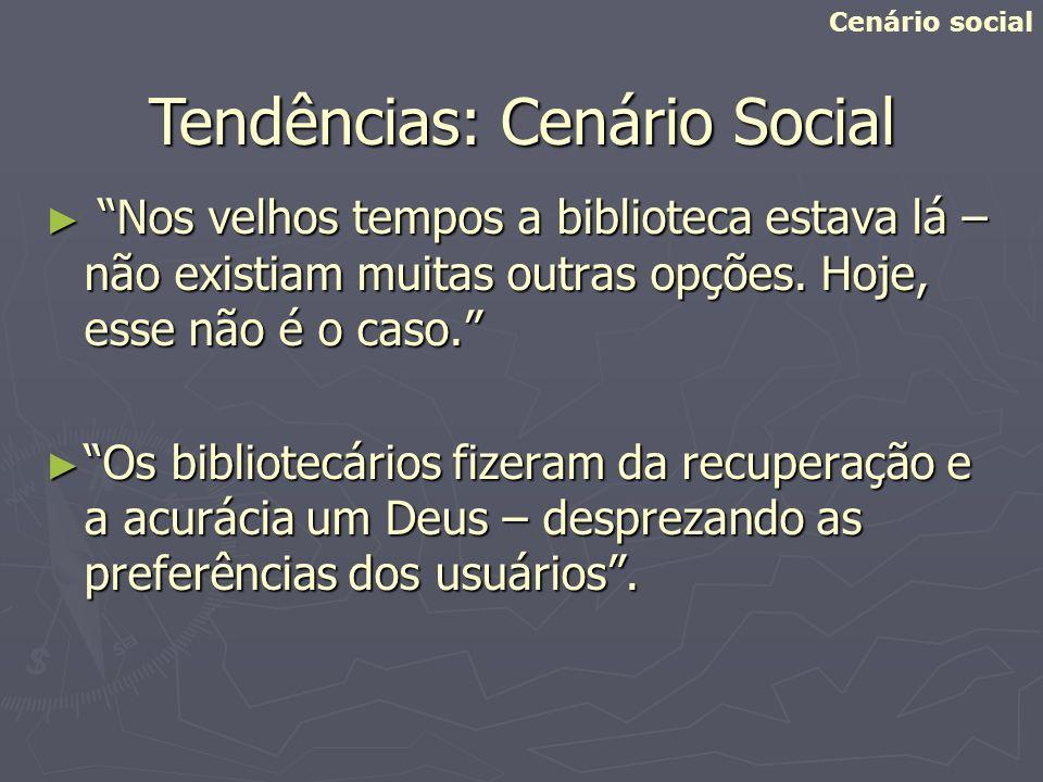 Tendências: Cenário Social