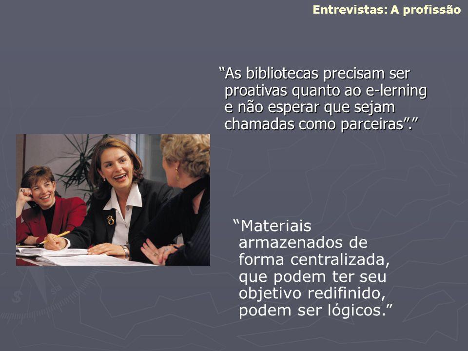 Entrevistas: A profissão