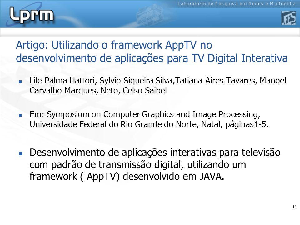 Artigo: Utilizando o framework AppTV no desenvolvimento de aplicações para TV Digital Interativa