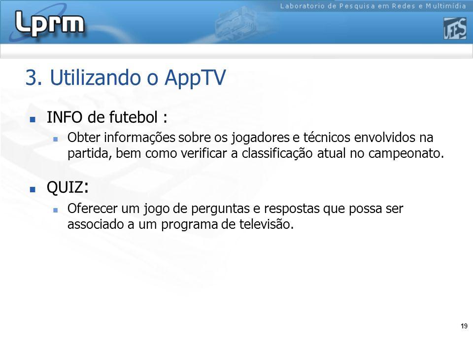 3. Utilizando o AppTV INFO de futebol : QUIZ: