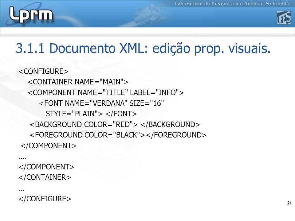 3.1.1 Documento XML: edição prop. visuais.