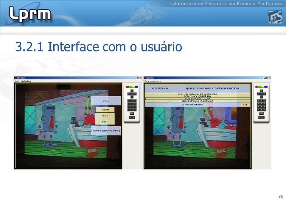 3.2.1 Interface com o usuário