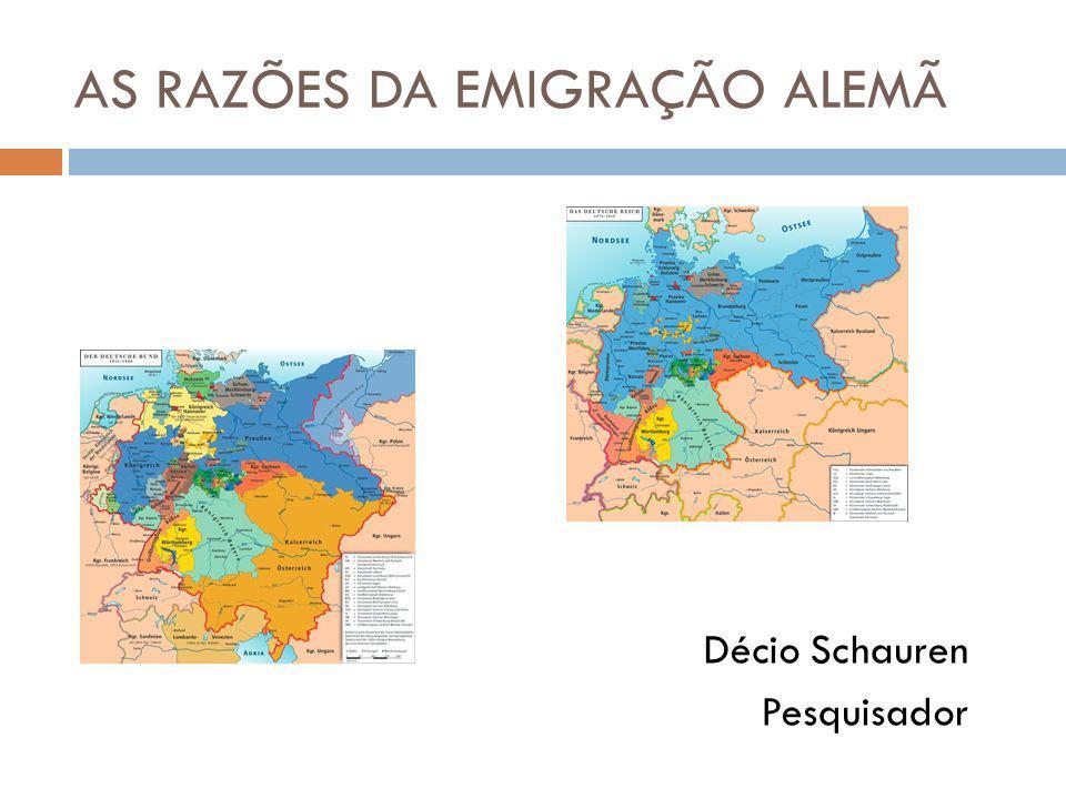 AS RAZÕES DA EMIGRAÇÃO ALEMÃ