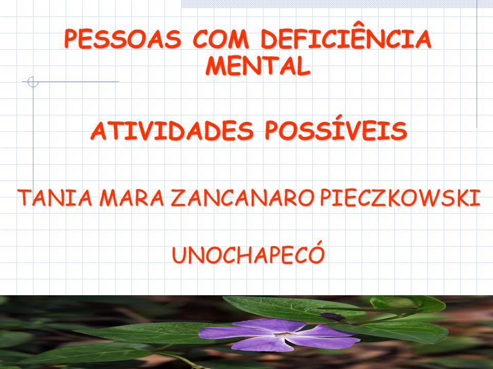 PESSOAS COM DEFICIÊNCIA MENTAL