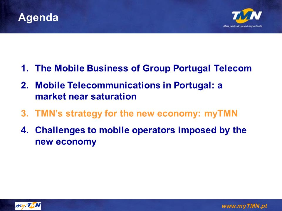 Agenda The Mobile Business of Group Portugal Telecom
