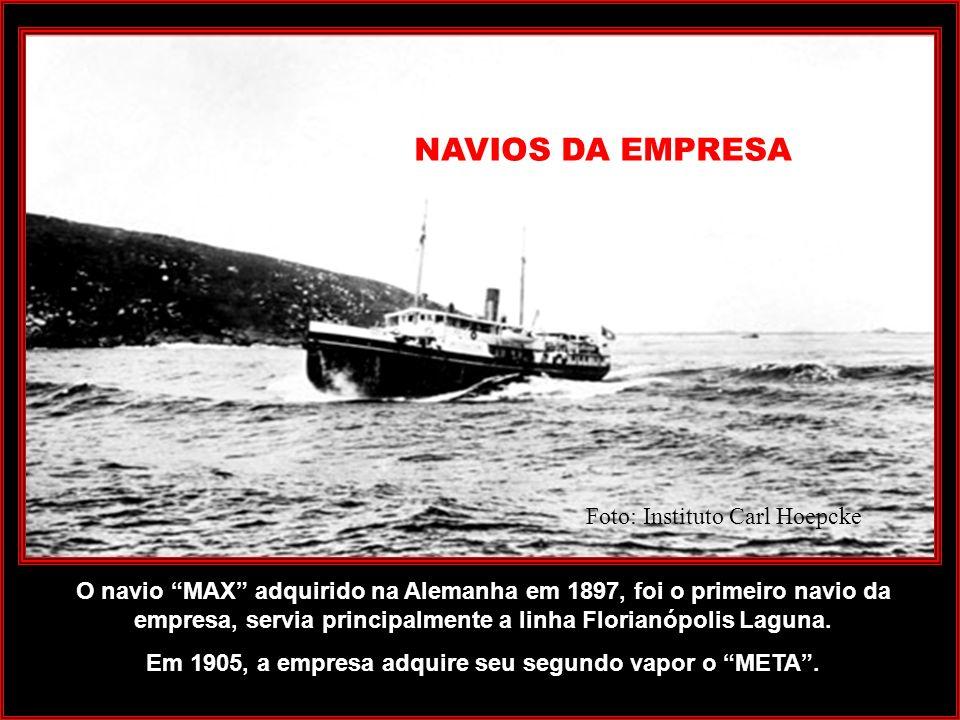 Em 1905, a empresa adquire seu segundo vapor o META .