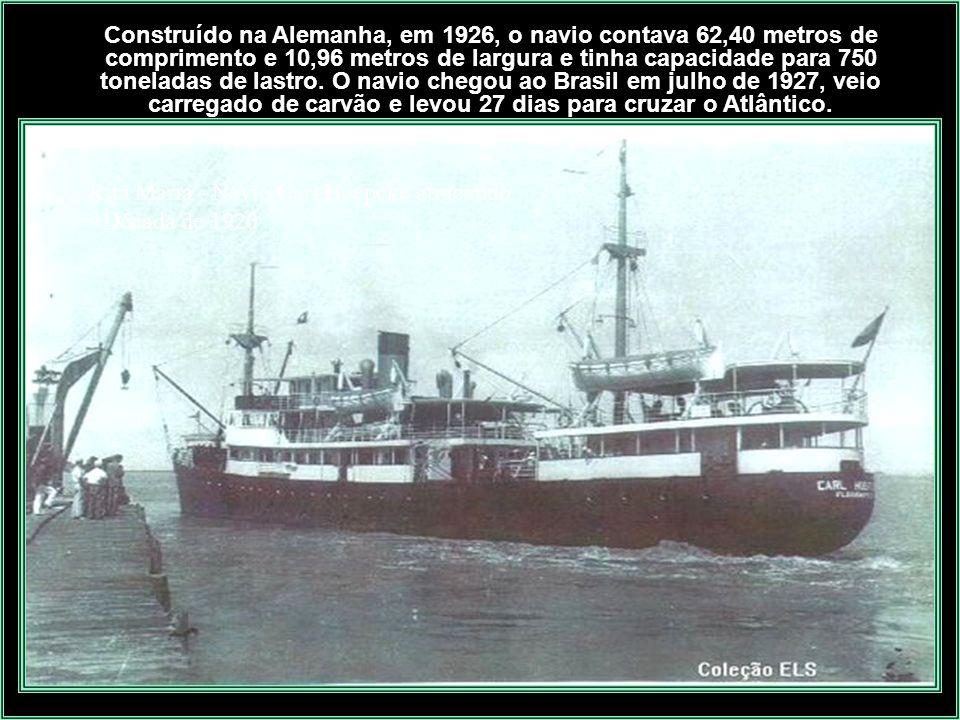 Construído na Alemanha, em 1926, o navio contava 62,40 metros de comprimento e 10,96 metros de largura e tinha capacidade para 750 toneladas de lastro. O navio chegou ao Brasil em julho de 1927, veio carregado de carvão e levou 27 dias para cruzar o Atlântico.