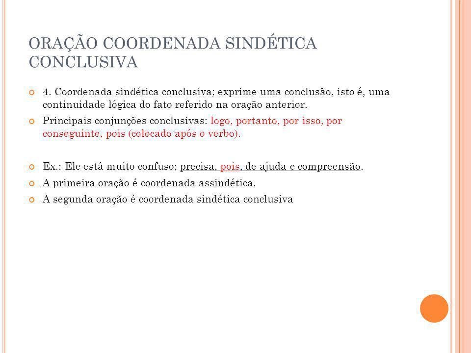 ORAÇÃO COORDENADA SINDÉTICA CONCLUSIVA