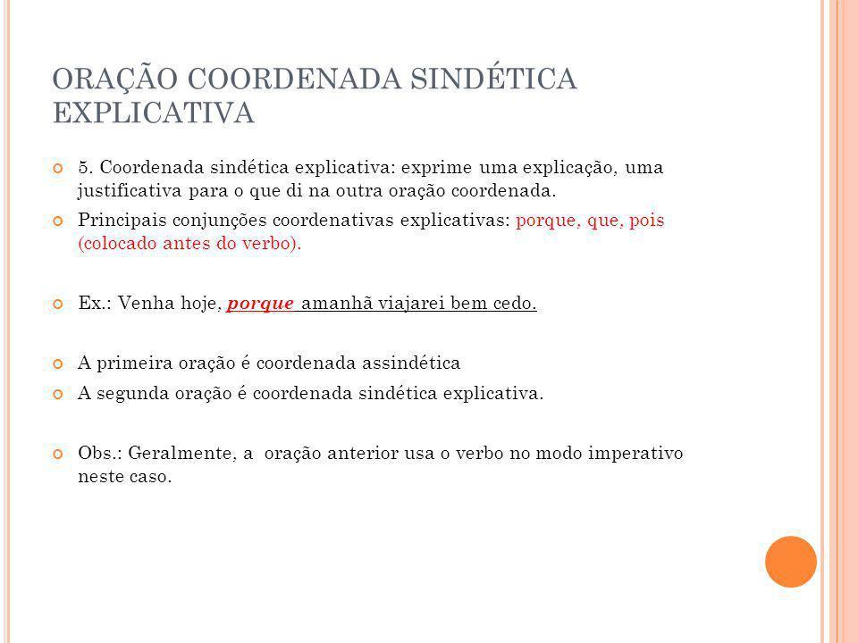 ORAÇÃO COORDENADA SINDÉTICA EXPLICATIVA