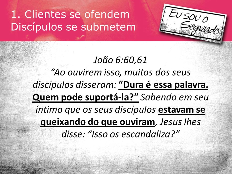 Discípulos se submetem