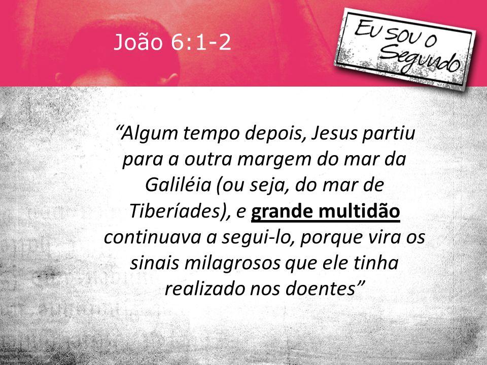 João 6:1-2