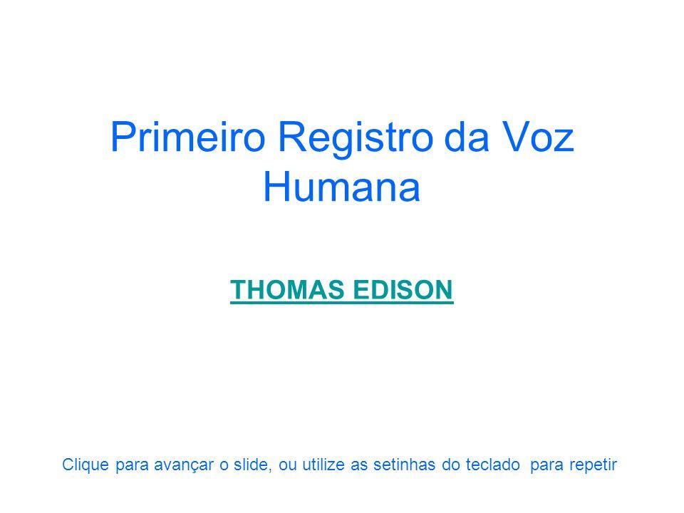 Primeiro Registro da Voz Humana