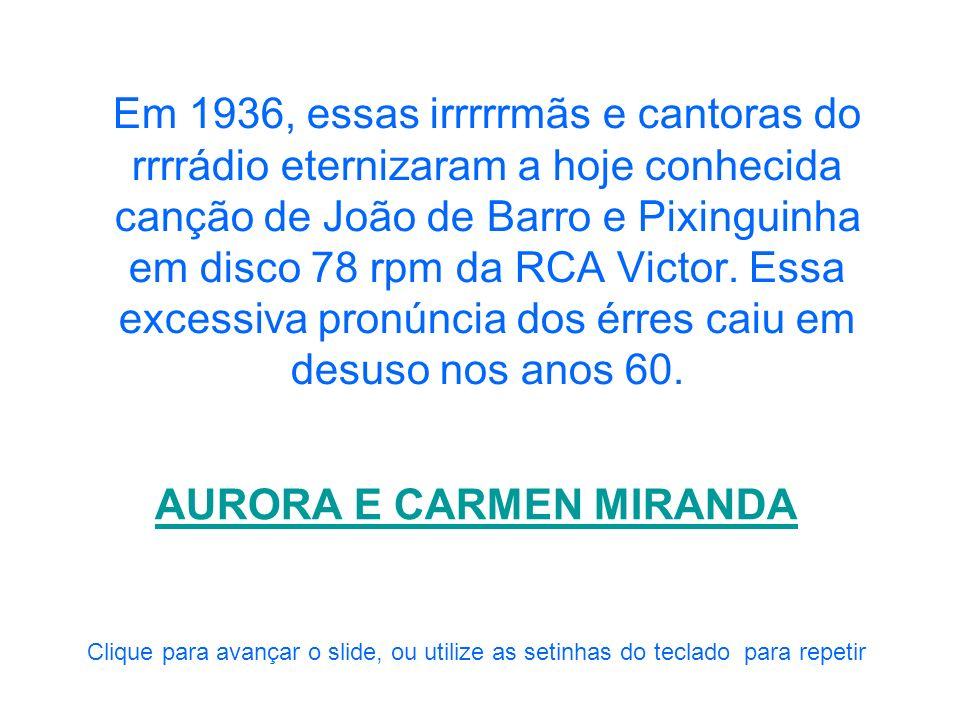 AURORA E CARMEN MIRANDA