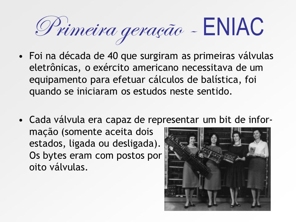 Primeira geração - ENIAC