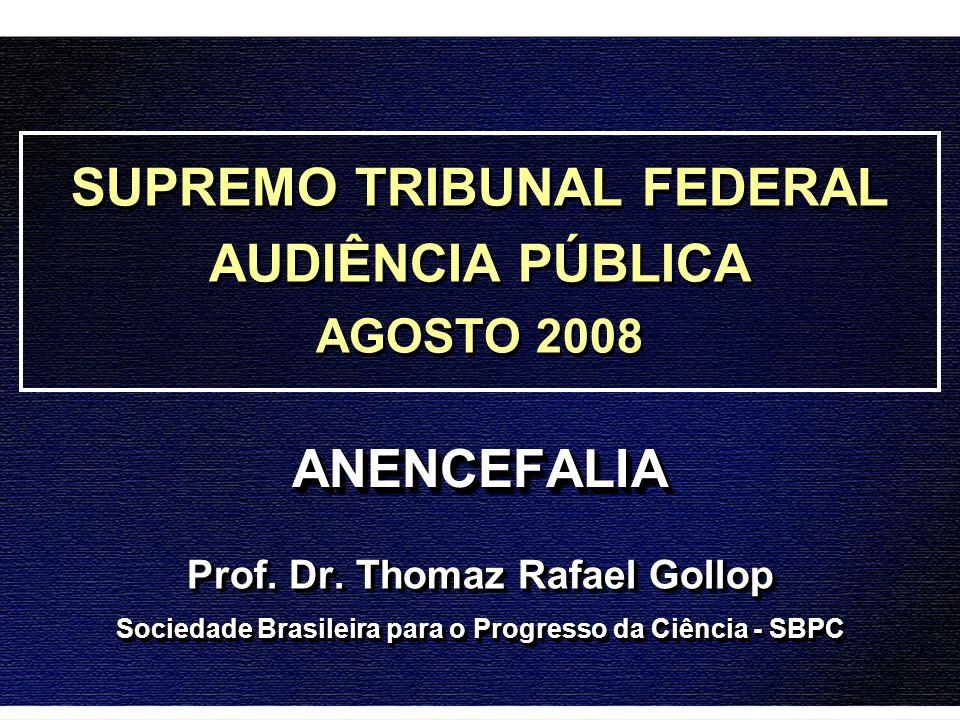 SUPREMO TRIBUNAL FEDERAL AUDIÊNCIA PÚBLICA ANENCEFALIA