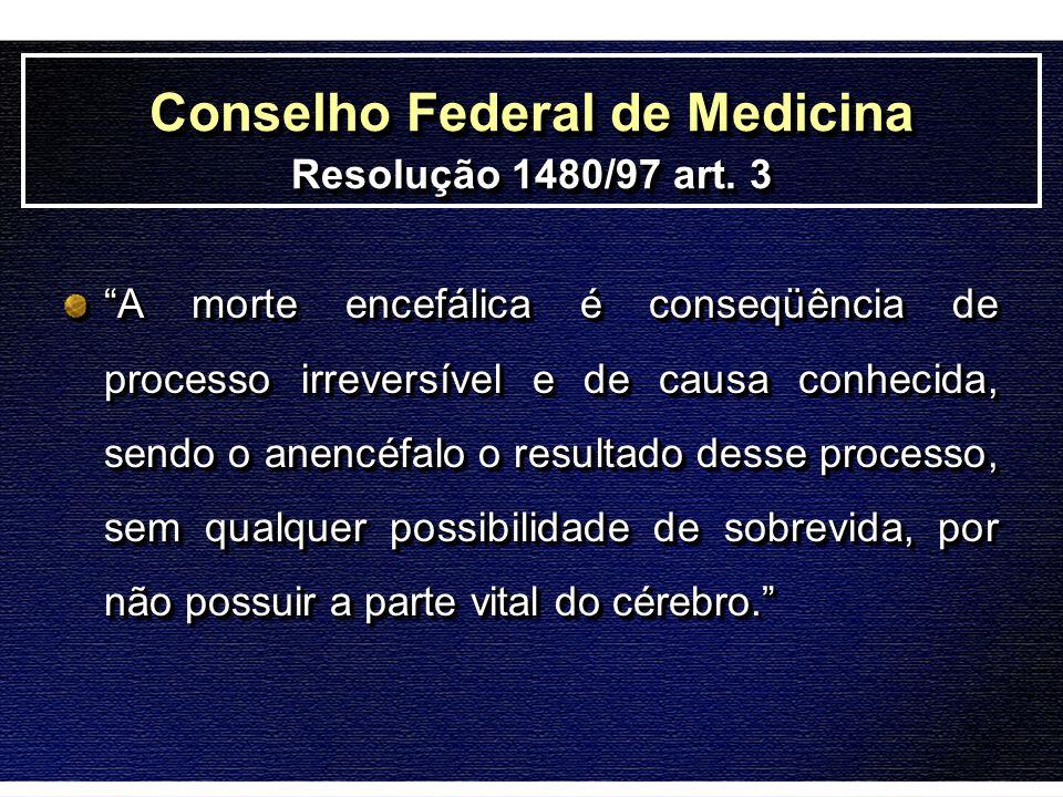 Conselho Federal de Medicina Resolução 1480/97 art. 3