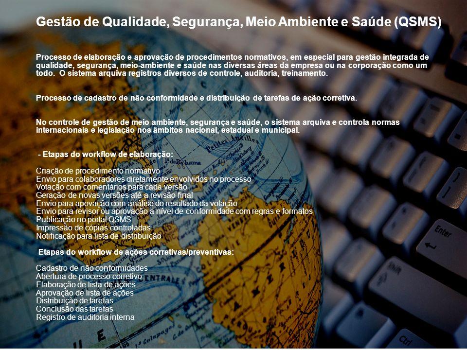 Gestão de Qualidade, Segurança, Meio Ambiente e Saúde (QSMS)