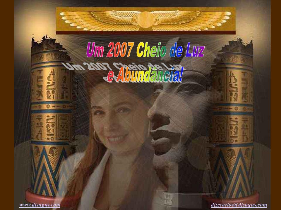 Um 2007 Cheio de Luz e Abundância!