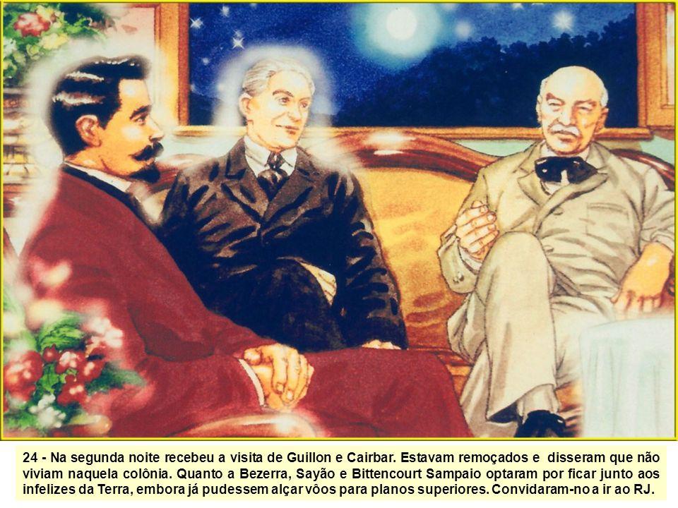 24 - Na segunda noite recebeu a visita de Guillon e Cairbar