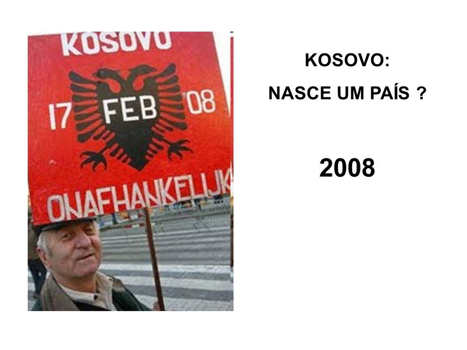 KOSOVO: NASCE UM PAÍS 2008