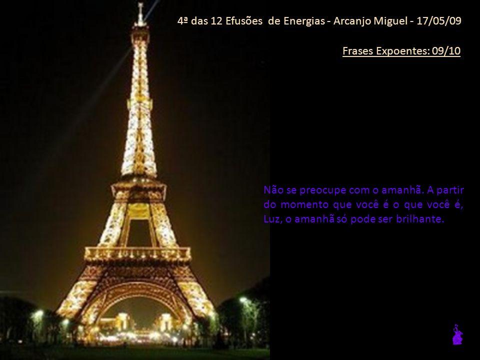 4ª das 12 Efusões de Energias - Arcanjo Miguel - 17/05/09