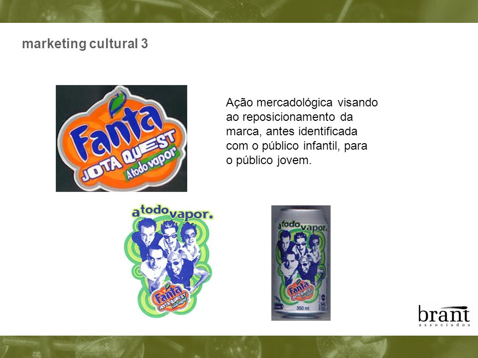 marketing cultural 3 Ação mercadológica visando ao reposicionamento da
