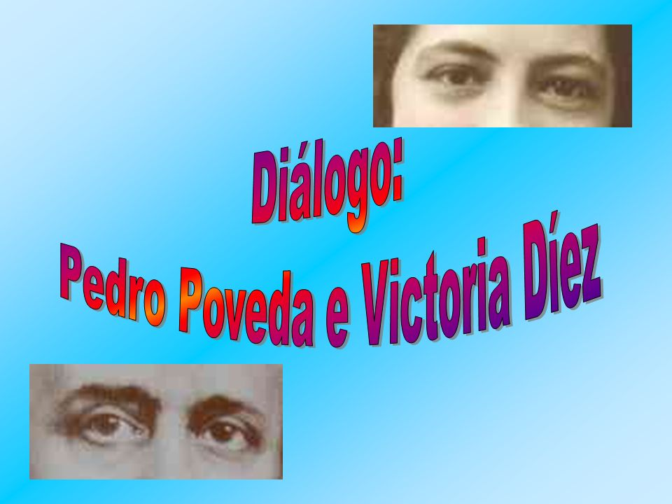 Pedro Poveda e Victoria Díez