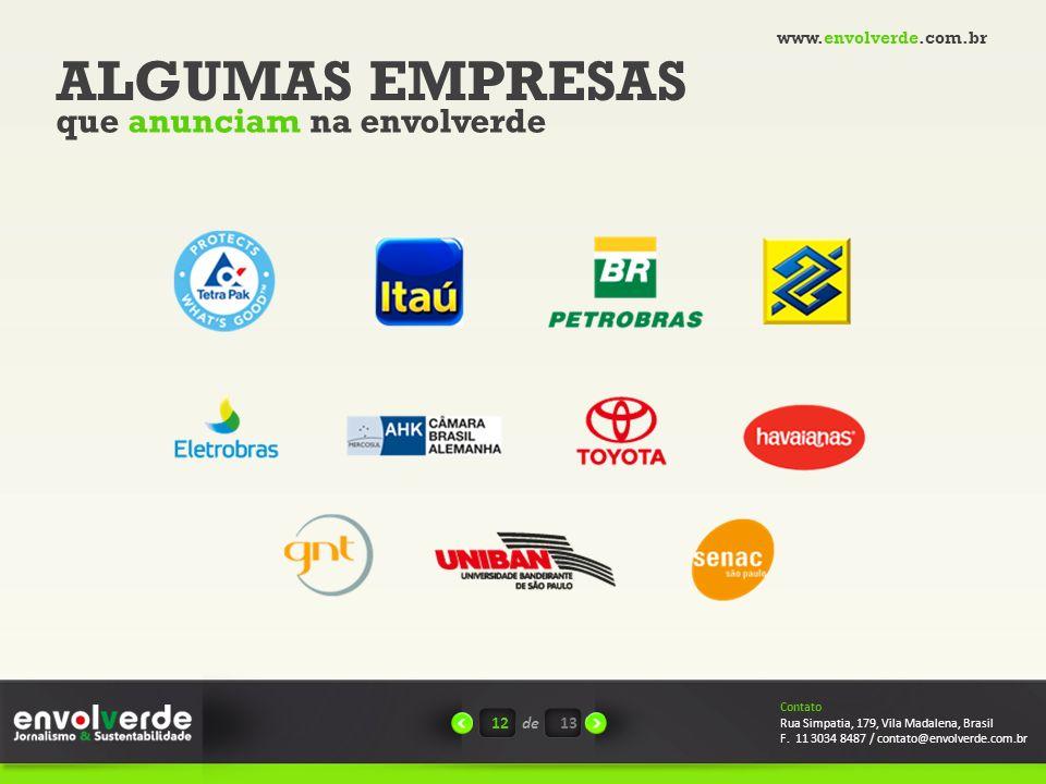 ALGUMAS EMPRESAS que anunciam na envolverde www.envolverde.com.br 12