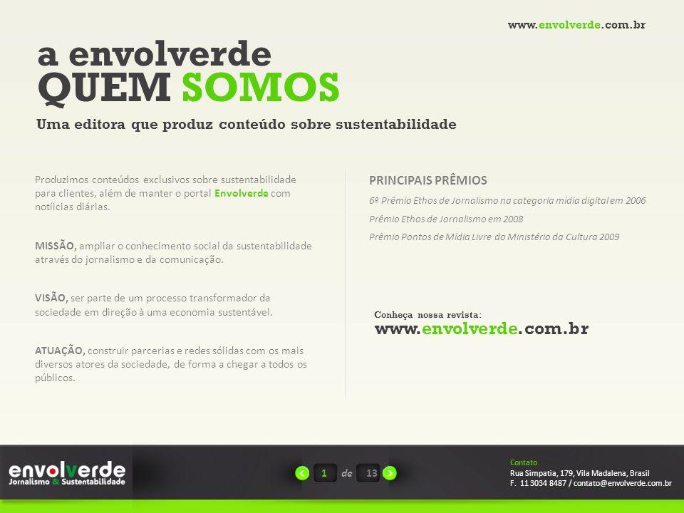QUEM SOMOS a envolverde www.envolverde.com.br