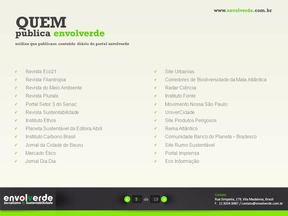 QUEM publica envolverde www.envolverde.com.br Revista Eco21