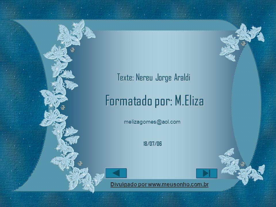 Texte: Nereu Jorge Araldi