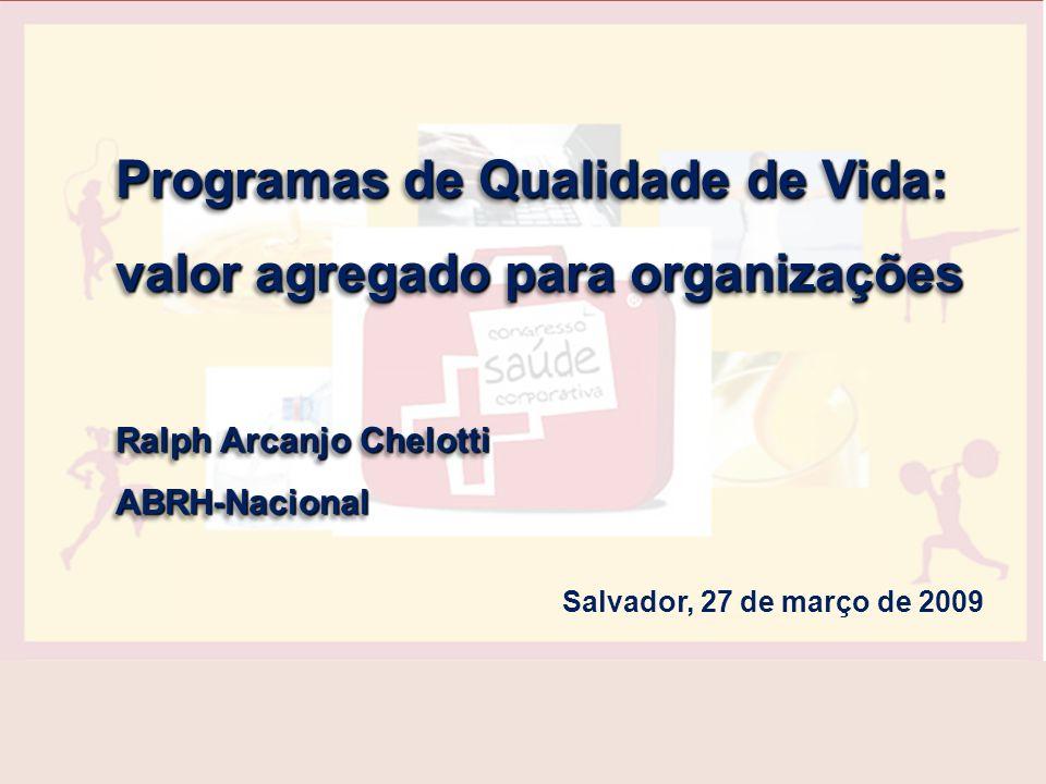 Programas de Qualidade de Vida: valor agregado para organizações