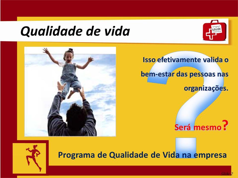 Programa de Qualidade de Vida na empresa