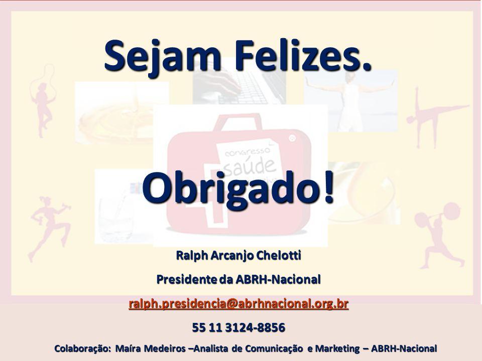Ralph Arcanjo Chelotti Presidente da ABRH-Nacional