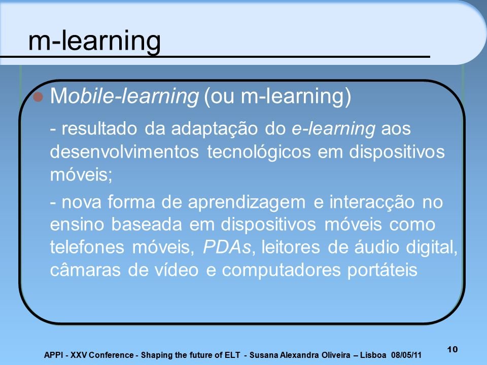 m-learning Mobile-learning (ou m-learning)