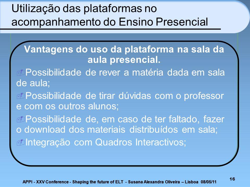 Utilização das plataformas no acompanhamento do Ensino Presencial