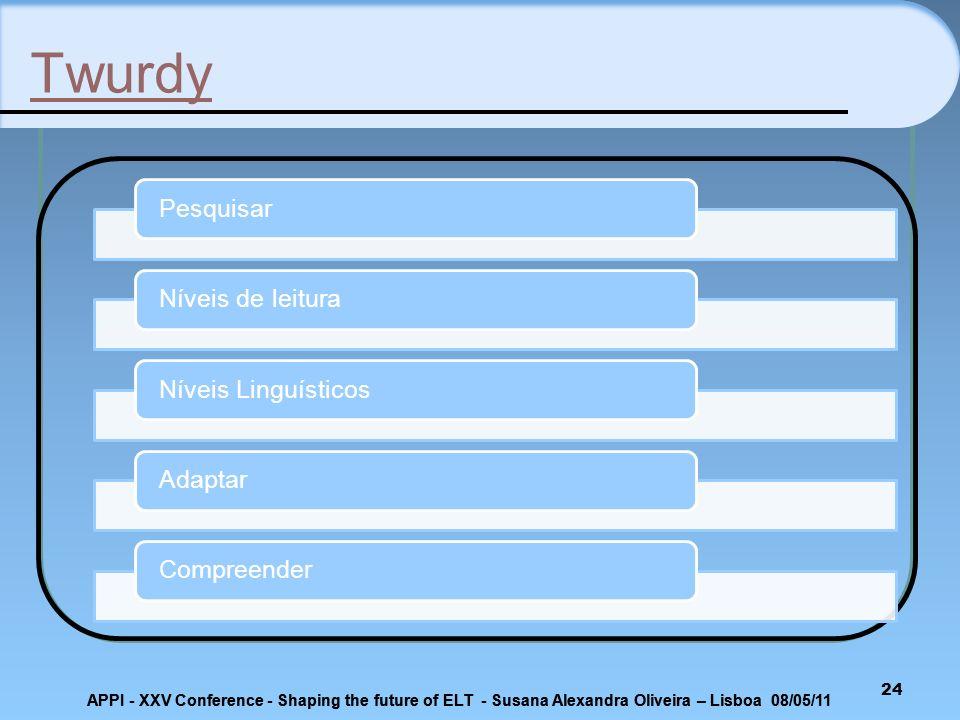 Twurdy Pesquisar Níveis de leitura Níveis Linguísticos Adaptar