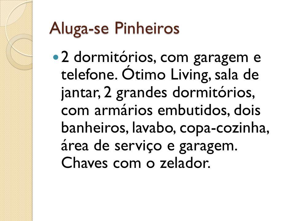 Aluga-se Pinheiros