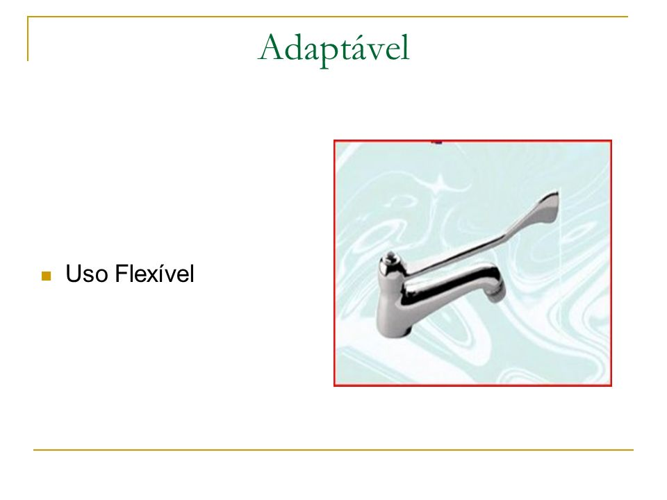 Adaptável Uso Flexível